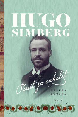 Helena Ruuska: Hugo Simberg – Pirut ja enkelit
