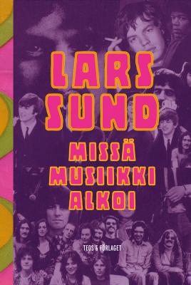 Lars Sund: Missä musiikki alkoi.