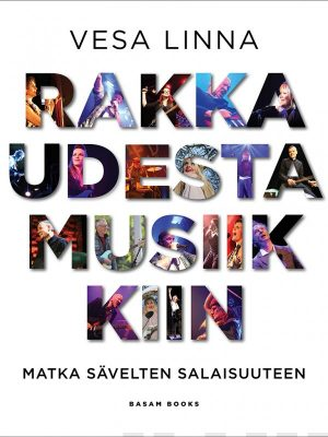 Vesa Linna: Rakkaudesta musiikkiin – Matka sävelten salaisuuteen. Basam Books, 2019