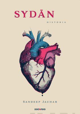 Sandeep Jauhar: Sydän – Historia. Docendo, 2019