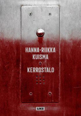 Hanna-Riikka Kuisma: Kerrostalo. Like, 2019