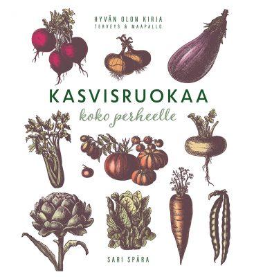 Sari Spåra: Kasvisruokaa koko perheelle. Readme.fi 2020