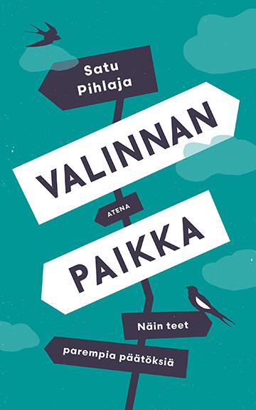 Satu Pihlaja: Valinnan paikka -kirjan kansikuva